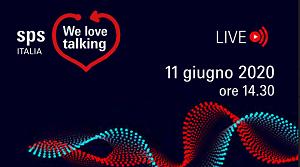 SPS Italia lancia We love talking, gli appuntamenti digitali sull'evoluzione delle tecnologie dell'industria